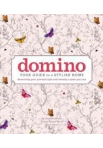 Domino : Your Guide to a Stylish Home [9781501151873]