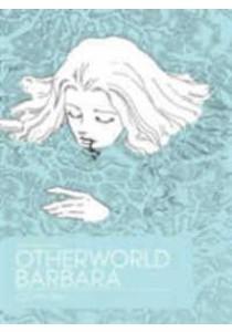Otherworld Barbara 1 (Otherworld Barbara) [9781606999431]