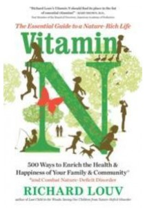 Vitamin N : The Essential Guide to a Nature-Rich Life [9781616205782]