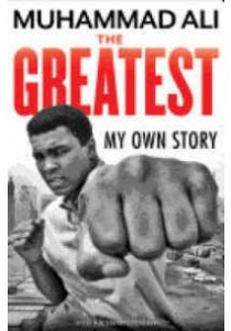 The Greatest : My Own Story [9781631680496]
