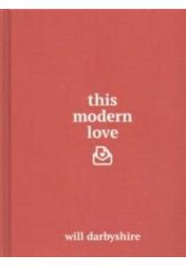 This Modern Love -- Hardback [9781780895727]
