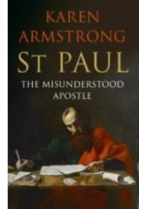 St Paul The Misunderstood Apostle [9781782398158]