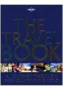 Lonely Planet the Travel Book : A Journey through Every Country in the World (Travel Book) (3rd) [9781786571205]