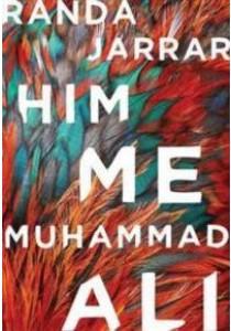 Him, Me, Muhammad Ali [9781941411315]