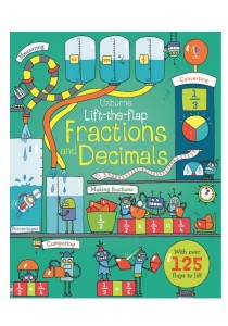Usborne Lift the Flap Fractions and Decimals