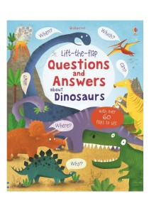 Usborne Lift the Flap Question & Answer about Dinosaurs