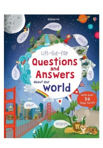 Usborne Lift the Flap Question & Answer about Our World