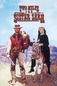 สิงห์ร้ายนางพญา (Two Mules For Sister Sara)