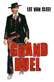 เซียนปืนเพชรตัดเพชร (The Grand Duel)