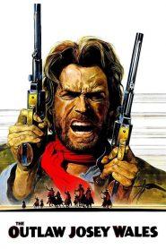 ไอ้ถุยปืนโหด (The Outlaw Josey Wales)