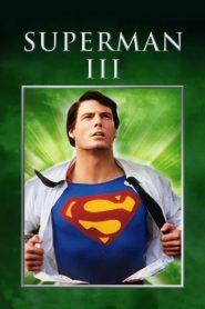 ซูเปอร์แมน ภาค 3 (Superman III)