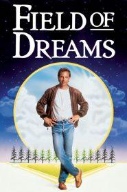 ความฝันที่ค้างคา ช่วงเวลาที่ค้างใจ (Field of Dreams)