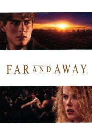 ไกลเพียงใดก็จะไปให้ถึงฝัน (Far and Away)