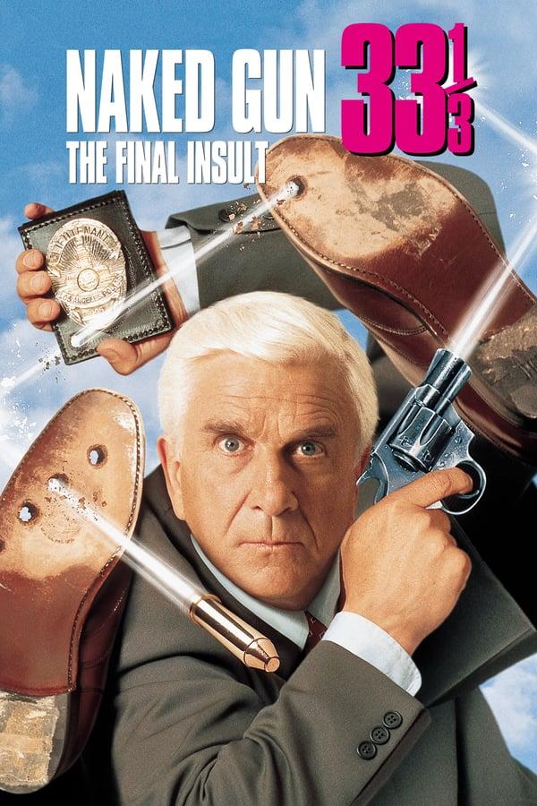ปืนเปลือย ภาค 3 (Naked Gun 33⅓: The Final Insult)
