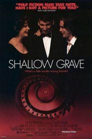 หลุมของคนโลภ (Shallow Grave)