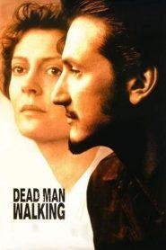 คนตายเดินดิน (Dead Man Walking)