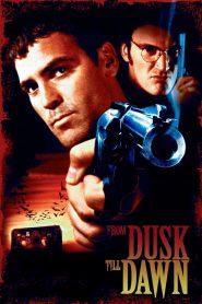 ผ่านรกทะลุตะวัน ภาค 1 (From Dusk Till Dawn)