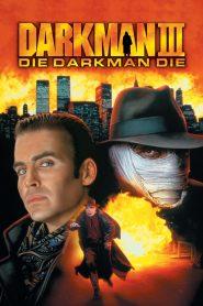 ดาร์คแมน ภาค 3 พลิกเกมล่า (Darkman 3)