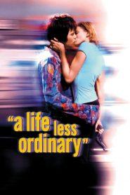 รักสะดุดฉุดเธอมากอด (A Life Less Ordinary)