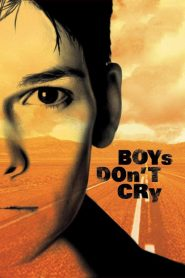 ผู้ชายนี่หว่า ยังไงก็ไม่ร้องไห้ (Boys Don't Cry)