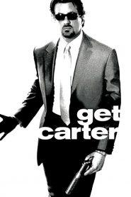 คาร์เตอร์ เดือดมหาประลัย (Get Carter)