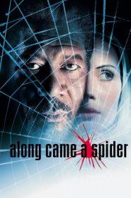ฝ่าแผนนรก ซ้อนนรก (Along Came a Spider)