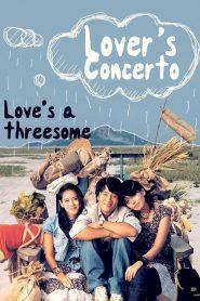 รักบทใหม่ของนายเจี๋ยมเจี้ยม (Lovers' Concerto)