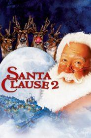 คุณพ่อยอดอิทธิฤทธิ์ ภาค 2 (The Santa Clause 2)