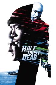 ทุบนรกคุกมหาประลัย (Half Past Dead)