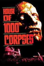 อาถรรพ์วิหารผีนรก (House of 1000 Corpses)