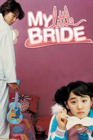 จับยัยตัวจุ้นมาแต่งงาน (My Little Bride)