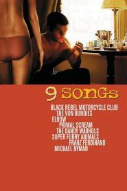 9 Songs [18+]