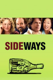 ไซด์เวยส์ ดื่มชีวิต ข้างทาง (Sideways)