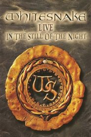 คอนเสิร์ต Whitesnake: Live in the Still of the Night