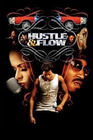 ทุกชีวิตมีสิทธิ์ฝัน (Hustle Flow)