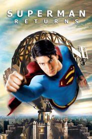 ซูเปอร์แมน รีเทิร์นส (Superman Returns)