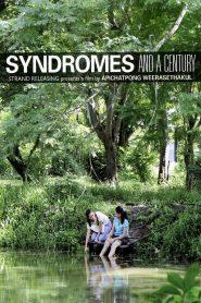 แสงศตวรรษ (Syndromes and a Century)