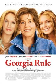 หลานสาวตัวร้าย กับคุณยายปราบพยศ (Georgia Rule)