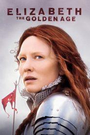 อลิซาเบธ ราชินีบัลลังก์ทอง (Elizabeth: The Golden Age)