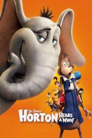 ฮอร์ตัน กับ โลกจิ๋วสุดมหัศจรรย์ (Horton Hears A Who)