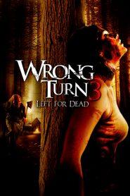 หวีดเขมือบคน ภาค 3 (Wrong Turn 3)