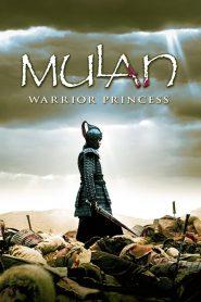 มู่หลาน วีรสตรีโลกจารึก (Mulan Rise of a Warrior)