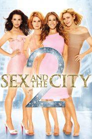 เซ็กซ์ แอนด์ เดอะ ซิตี้ ภาค 2 (Sex And The City 2)