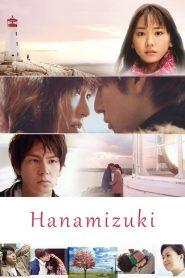 เกิดมาเพื่อรักเธอ (Hanamizuki)