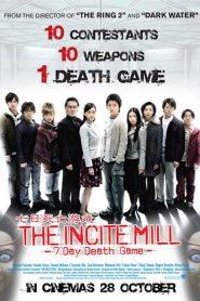 10 วัน 7 คน ท้าเกมมรณะ (The Incite Mill)
