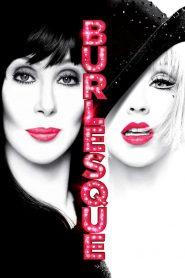 เบอร์เลสก์ บาร์รัก เวทีร้อน (Burlesque)
