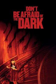 อย่ากลัวมืด ถ้าไม่กลัวตาย (Don t Be Afraid of the Dark)
