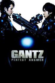 สาวกกันสึ 2 พิฆาต เต็มแสบ (Gantz: 2 Perfect Answer)