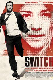 เปลี่ยนชีวิตพลิกนรก (Switch)