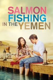 คู่แท้หัวใจติดเบ็ด (Salmon Fishing in the Yemen)